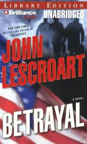 Betrayal (Dismas Hardy) by John T. Lescroart