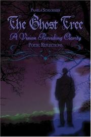 The Ghost Tree: A Vision Providing Clarity PDF