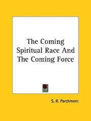 The Coming Spiritual Race And The Coming Force
