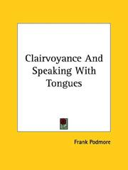 Clairvoyance And Speaking With Tongues