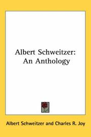 Albert Schweitzer by Albert Schweitzer