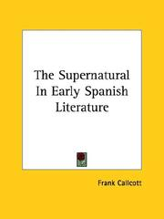 The supernatural in early Spanish literature by Frank Callcott