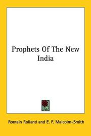 Prophets Of The New India by Romain Rolland