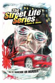 The Street Life Series by Kevin M. Weeks