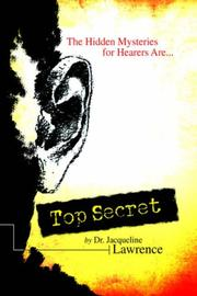 Top Secret by Dr. Jacqueline Lawrence