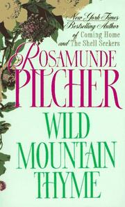 Wild mountain thyme by Rosamunde Pilcher