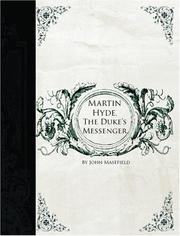 Martin Hyde, the Duke's Messenger by John Masefield