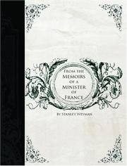 From the Memoirs of a Minister of France by Stanley J. Weyman
