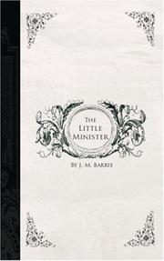 Cover of: The Little Minister by J. M. Barrie