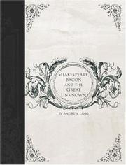 Shakespeare, Bacon and the Great Unknown by Andrew Lang