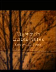 Cover of: Algonquin Indian Tales (Large Print Edition) by Egerton R. Young