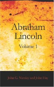 Abraham Lincoln, Volume 1 PDF