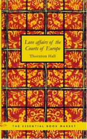 Love Affairs of the Courts of Europe PDF