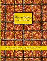 Rides on Railways by Samuel Sidney