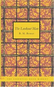 The Lookout Man by B. M. Bower