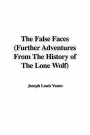 The False Faces (Further Adventures From The History of The Lone Wolf) PDF