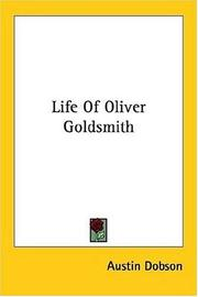 Life Of Oliver Goldsmith by Austin Dobson