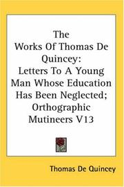 Cover of: The Works of Thomas De Quincey by THOMAS DE QUINCEY