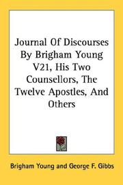 Journal Of Discourses By Brigham Young V21, His Two Counsellors, The Twelve Apostles, And Others PDF