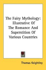 The fairy mythology by Keightley, Thomas