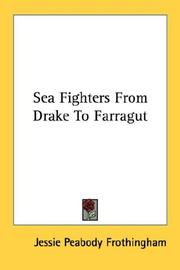 Sea fighters from Drake to Farragut by Jessie Peabody Frothingham