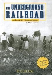 The Underground Railroad by Allison Lassieur