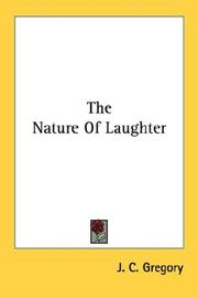 The nature of laughter by J. C. Gregory