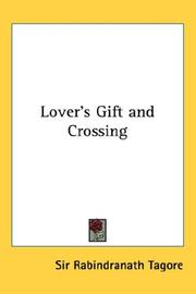 Cover of: Lover's Gift and Crossing by Rabindranath Tagore
