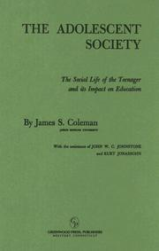 The adolescent society by Coleman, James Samuel