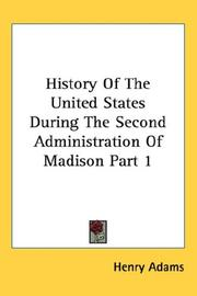 History Of The United States During The Second Administration Of Madison Part 1 PDF