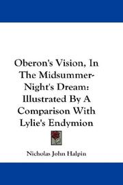Oberon's vision in the Midsummer-night's dream by Nicholas John Halpin