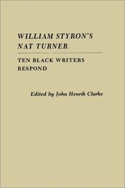 William Styron's Nat Turner by John Henrik Clarke