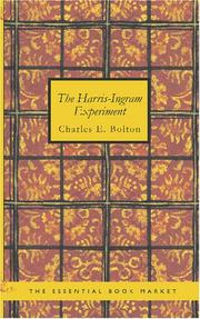 The Harris-Ingram Experiment by Charles E. Bolton