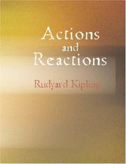 Cover of: Actions and Reactions (Large Print Edition): Actions and Reactions (Large Print Edition) by Rudyard Kipling