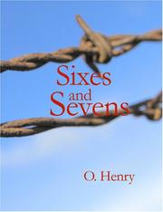 Cover of: Sixes and Sevens (Large Print Edition) by O. Henry