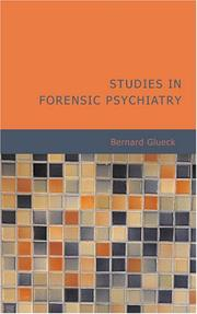 Studies in Forensic Psychiatry by Bernard Glueck