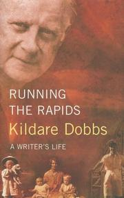 Running The Rapids by Kildare Dobbs