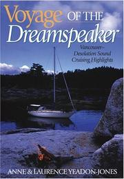 Voyage of the Dreamspeaker by Anne Yeadon-Jones
