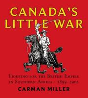 Canada's little war by Carman Miller