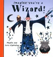 Imagine You're a Wizard (Imagine This!) PDF