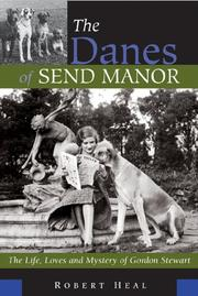 The Danes of Send Manor by Robert Heal