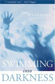 Swimming into darkness by Gail Helgason