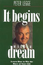 It Begins With A Dream by Peter Legge
