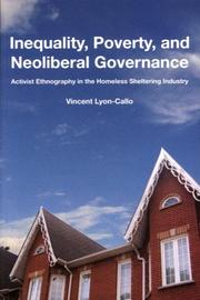 Inequality, poverty, and neoliberal governance by Vincent Lyon-Callo