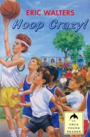 Hoop crazy! by Eric Walters