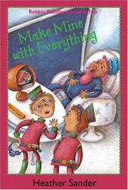 Make Mine With Everything (Robbie Packford: Alien Monster) PDF