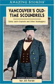 Cover of: Vancouver's old-time scoundrels by Jill Foran