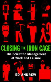 Closing the iron cage by Ed Andrew