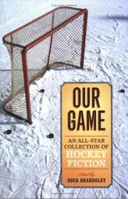 Our Game by Doug Beardsley