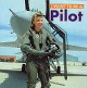 I Want To Be A Pilot (I Want to Be) PDF